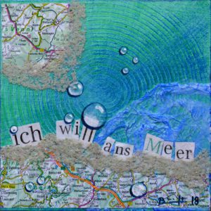 "Mixed-Media-Collage ""ich will ans Meer (3)"""